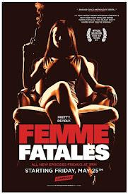 Femme Fatales (TV Series 2011-2012)