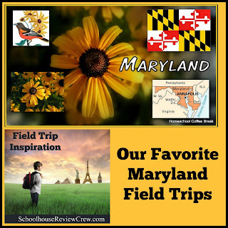 Our Favorite Maryland Field Trips on Homeschool Coffee Break @ kympossibleblog.blogspot.com - a Field Trip Inspiration post for the SchoolhouseReviewCrew.com round-up