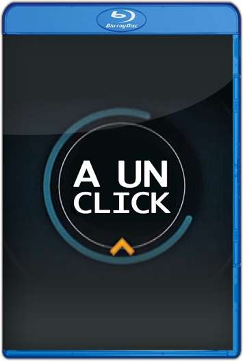A un Click (2013) Documental HD 720p Latino
