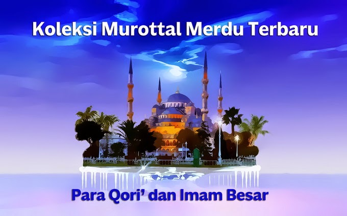 Download Koleksi Mp3 Murottal Merdu Terbaru Media Islam