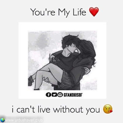You Are My Life,  I Can't Live Without You..!!  #love