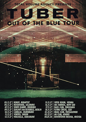 TUBER - Out of the Blue European Tour 2017