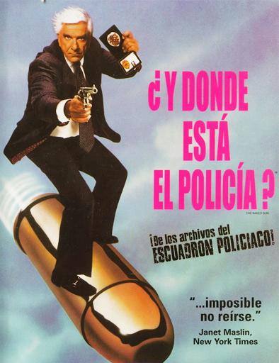 Ver ¿Y dónde está el policía? (1988) Online