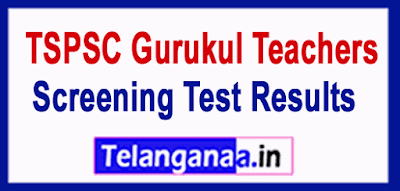 TSPSC Gurukul Teachers TGT PGT PD Screening Test 2019 Results