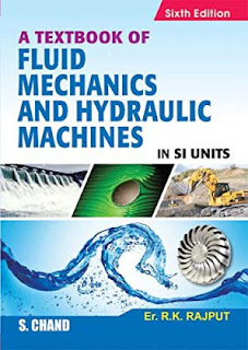 A Textbook of Fluid Mechanics and Hydraulic Machines in SI Units By RK Rajput Book Free Download