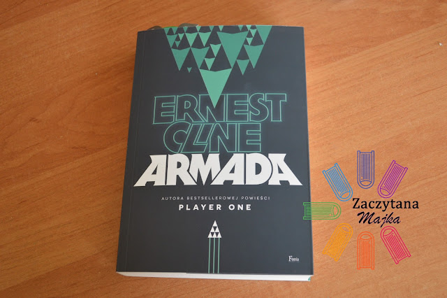 "Recenzja #112 - Ernest Cline ""Armada"""