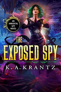 The Exposed Spy (Immortal Spy, Bk5)