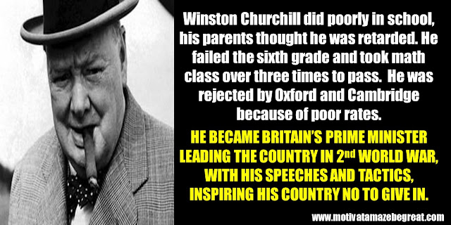 63 Successful People Who Failed: Winston Churchill, Success Story, 2nd World Ward, Speeches, Tactics, Inspiring his country, poorly in school, rejected by Oxford and Cambridge