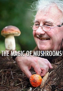 The Magic of Mushrooms - BBC