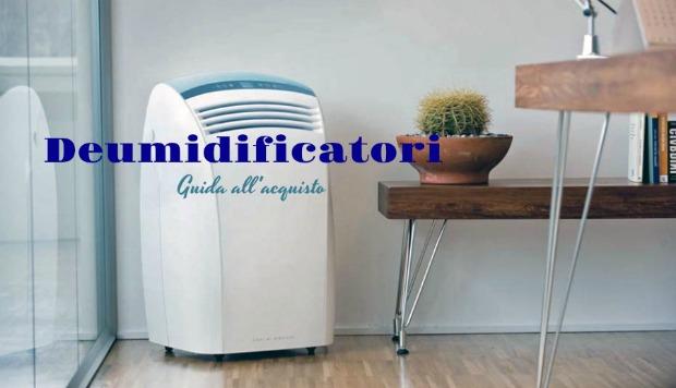 DEUMIDIFICATORI: per una casa più fresca destate e calda dinverno ...