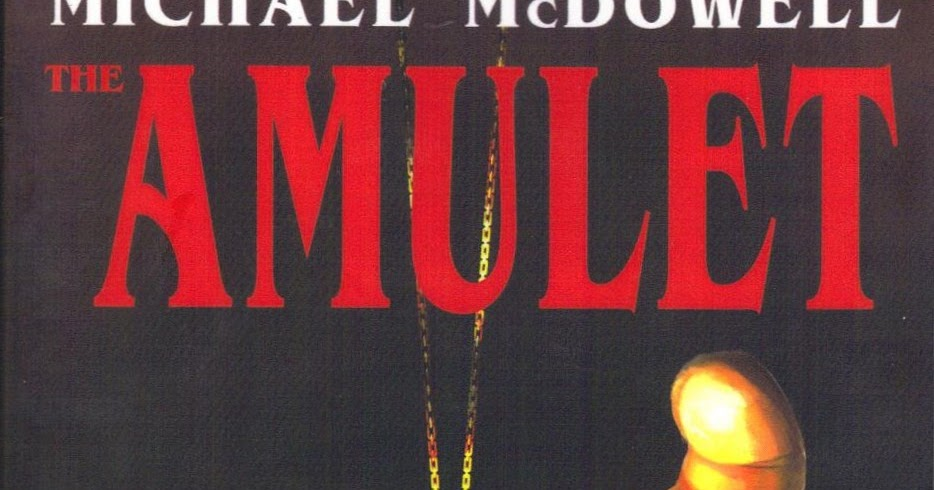 Too Much Horror Fiction: The Amulet by Michael McDowell (1979): The