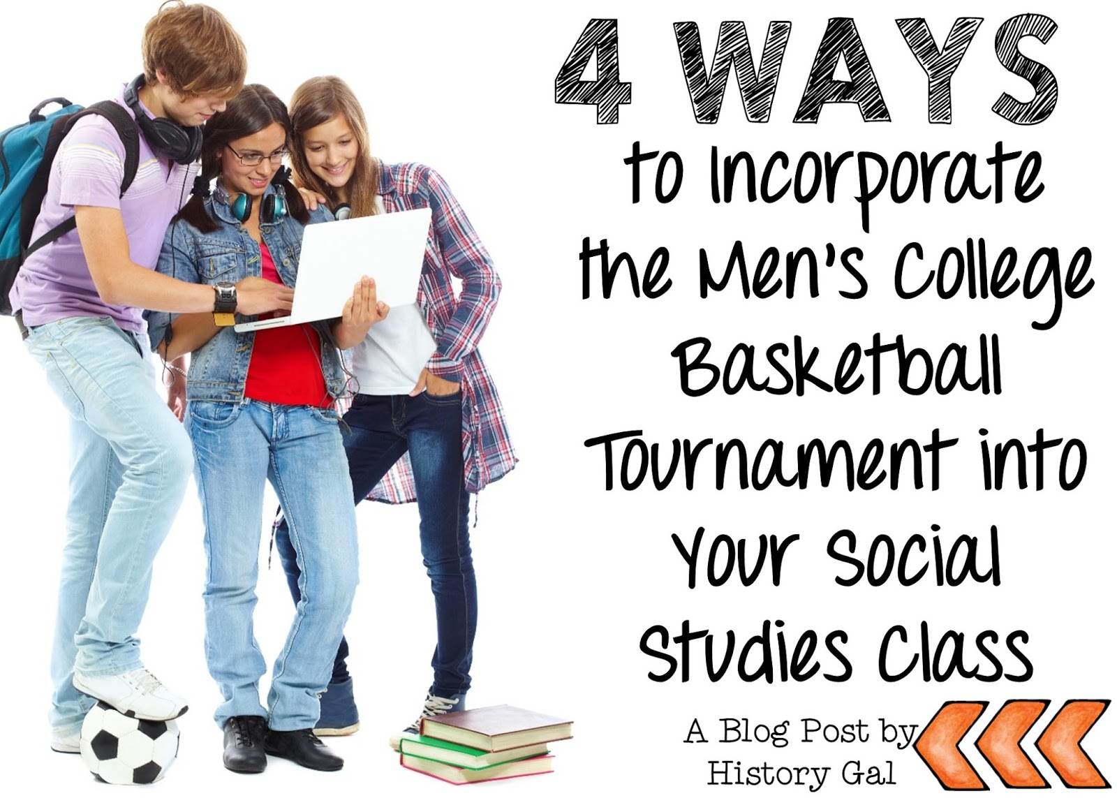 4 ways to incorporate the Men's college basketball tournament into your Social Studies class by History Gal
