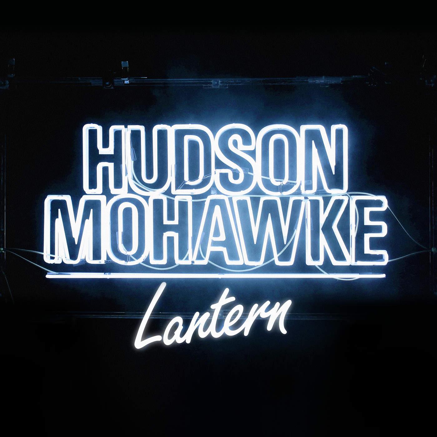 Hudson Mohawke - Lantern Cover