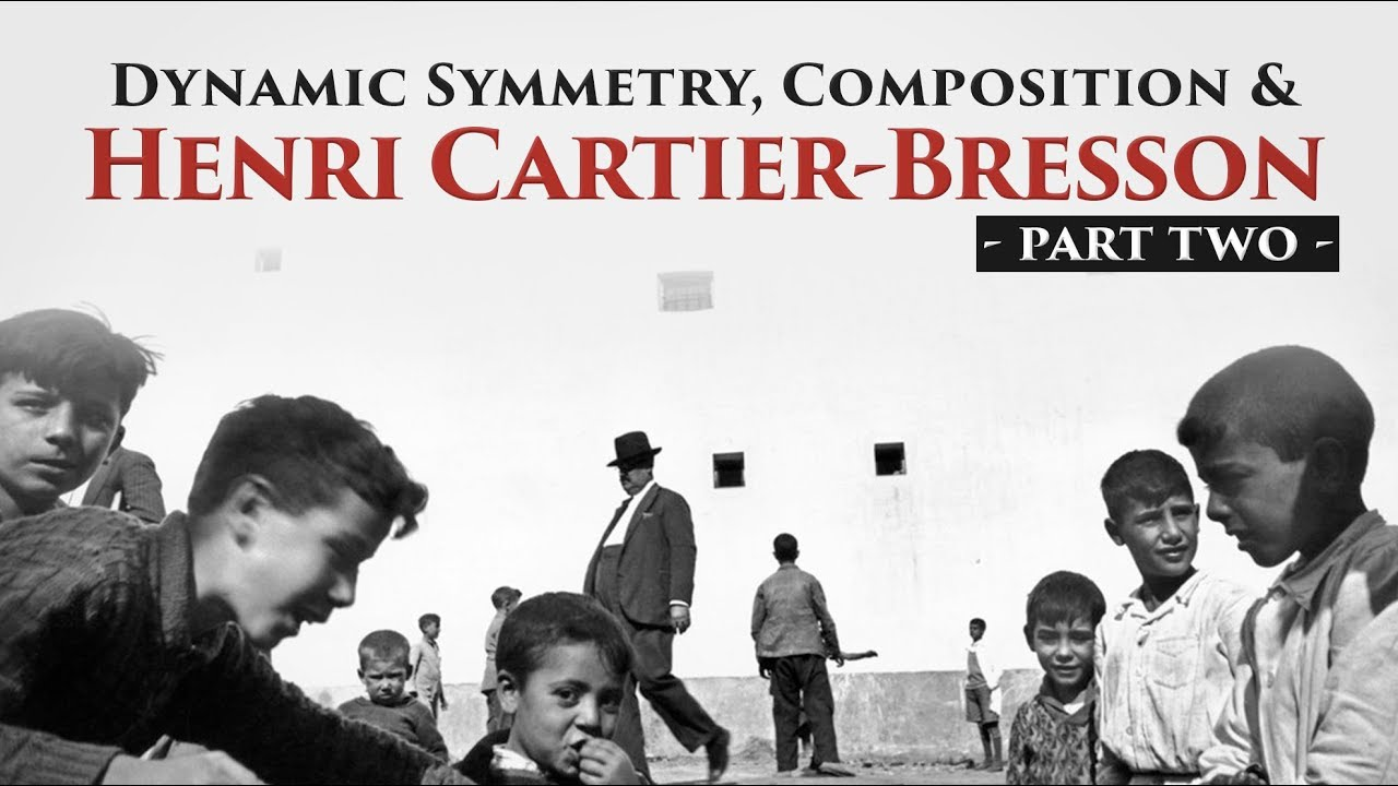 UPDATE: Dynamic Symmetry, Composition and Henri Cartier Bresson
