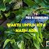 Puisi Q Alsungkawa _WAKTU UNTUK KITA MASIH ADA