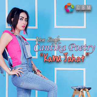 Cantika Poetry - Kamu Jahat