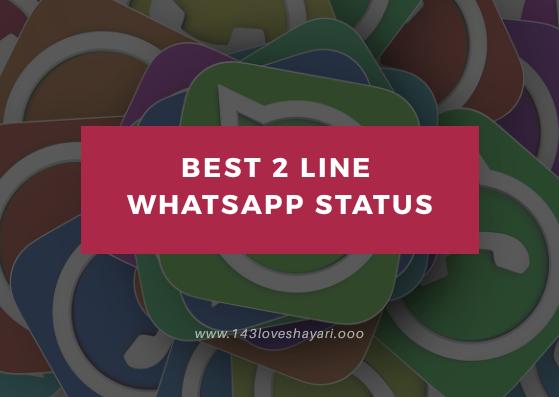 Best 2 Line Whatsapp Status [2018]