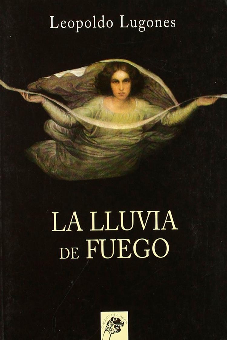 Lluvia de fuego – Leopoldo Lugones