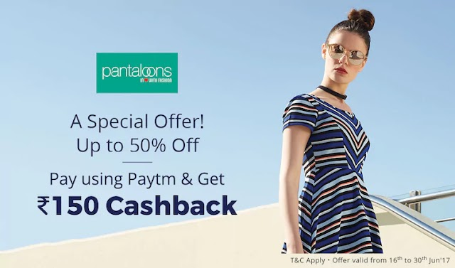 50% off + 150 Rs cashback in Pantaloon offer from paytm
