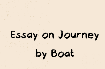 Essay on Journey by Boat