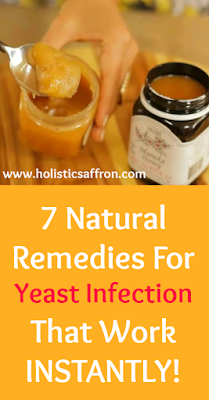 7 Natural Home Remedies For Yeast Infection That Work INSTANTLY!