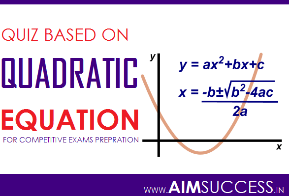 Quadratic Equations for SBI PO/Clerk 2018: 26 May