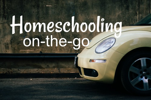 Homeschooling On-the-Go