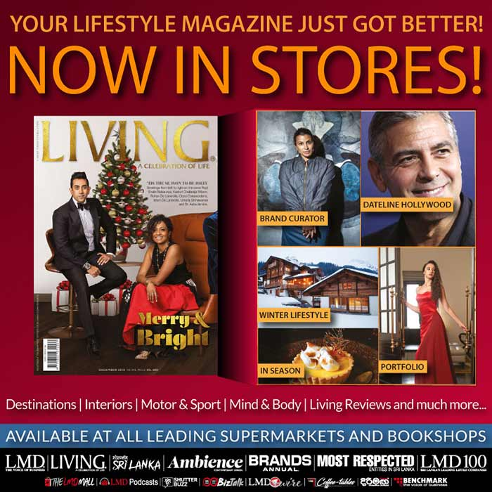 NOW IN STORES!  LMD LMD MALL  https://lmd.lk/living-december-2018/  #lmd #magazine #lmdliving