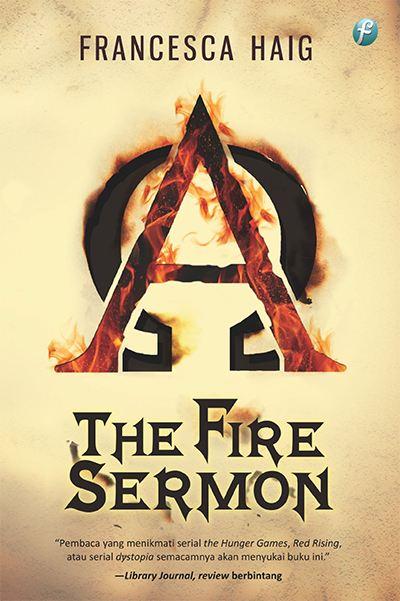 Tapi mereka tetap tak terhindar dari pemisahan The Fire Sermon Karya Francesca Haig
