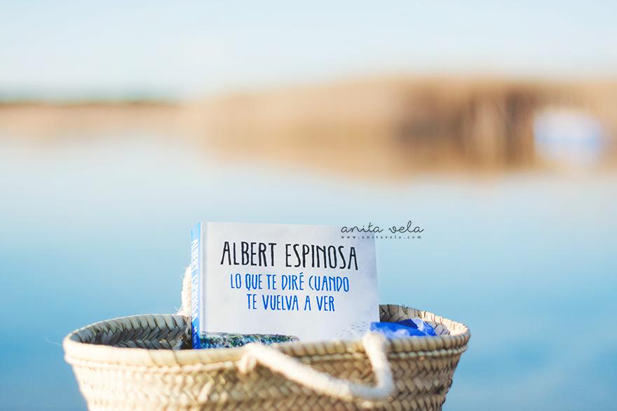 Lo Que Te Diré Cuando Te Vuelva A Ver Albert Espinosa