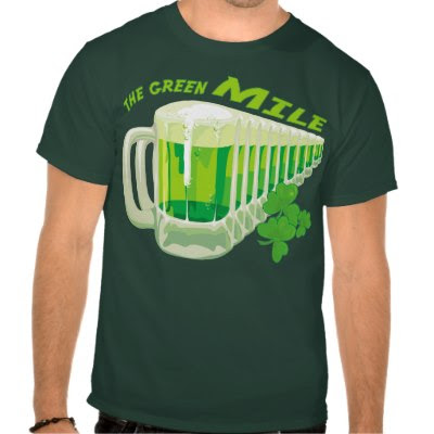 The Green Mile - Funny St Paddys Day T-Shirt
