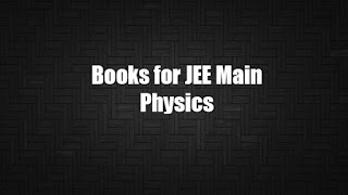 JEE Main Physics Books