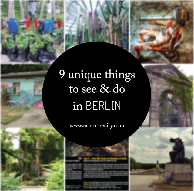 Nine unique things to see and do in Berlin