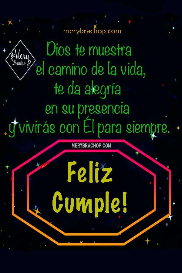 Frases con imágenes de cumpleaños cristianas por Mery Bracho. Bendiciones en cumple, tarjetas de felicitaciones, versículos para dedicar a amigos y familia.