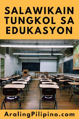 Salawikain Tungkol sa Edukasyon