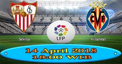 Prediksi Bola855 Sevilla vs Villarreal 14 April 2018
