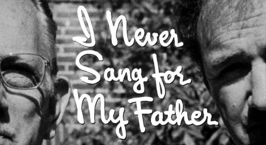 i never sang for my father Moviequotes runs by contribution by its talented members we would like to thank all members for submitting quotes to make this site possible.