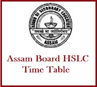 Assam HSLC Exam Routine