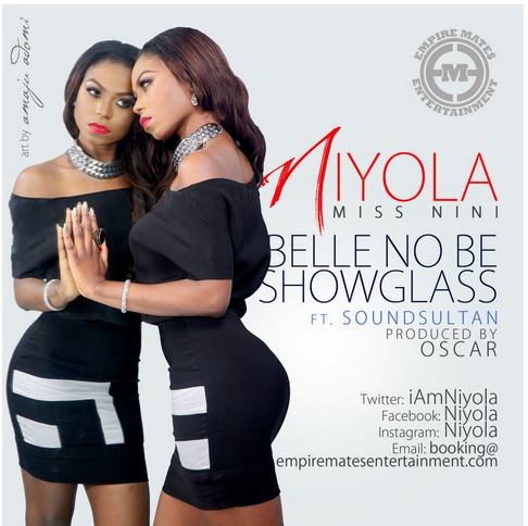 Niyola - Belle No Be Showglass ft Sound Sultan image
