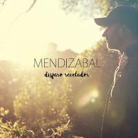 TXEMA MENDIZABAL - Disparo revelador (Album, 2019)
