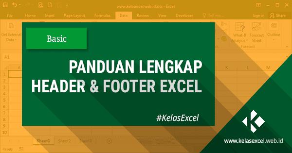 Cara Membuat Header dan Footer di Excel