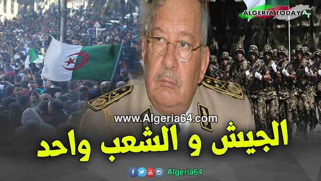 الفريق أحمد قايد صالح يرحب بعبارة جيش شعب خاوة خاوة  ويؤكد بأن الجيش و الشعب واحد