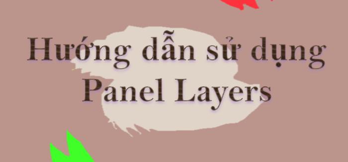 Layer và cách sử dụng Layer trong photoshop
