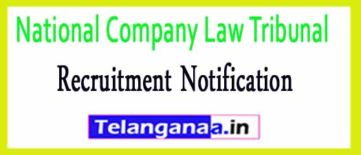 National Company Law Tribunal NCLT Recruitment Notification 2017