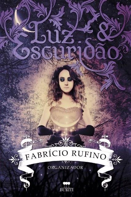Capa do livro Luz e Escuridão, Editora Buriti