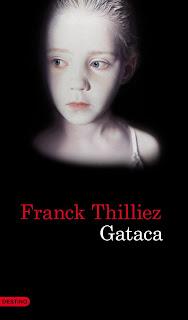 GATACA-Trilogia-II-Franck-Thilliez-2011