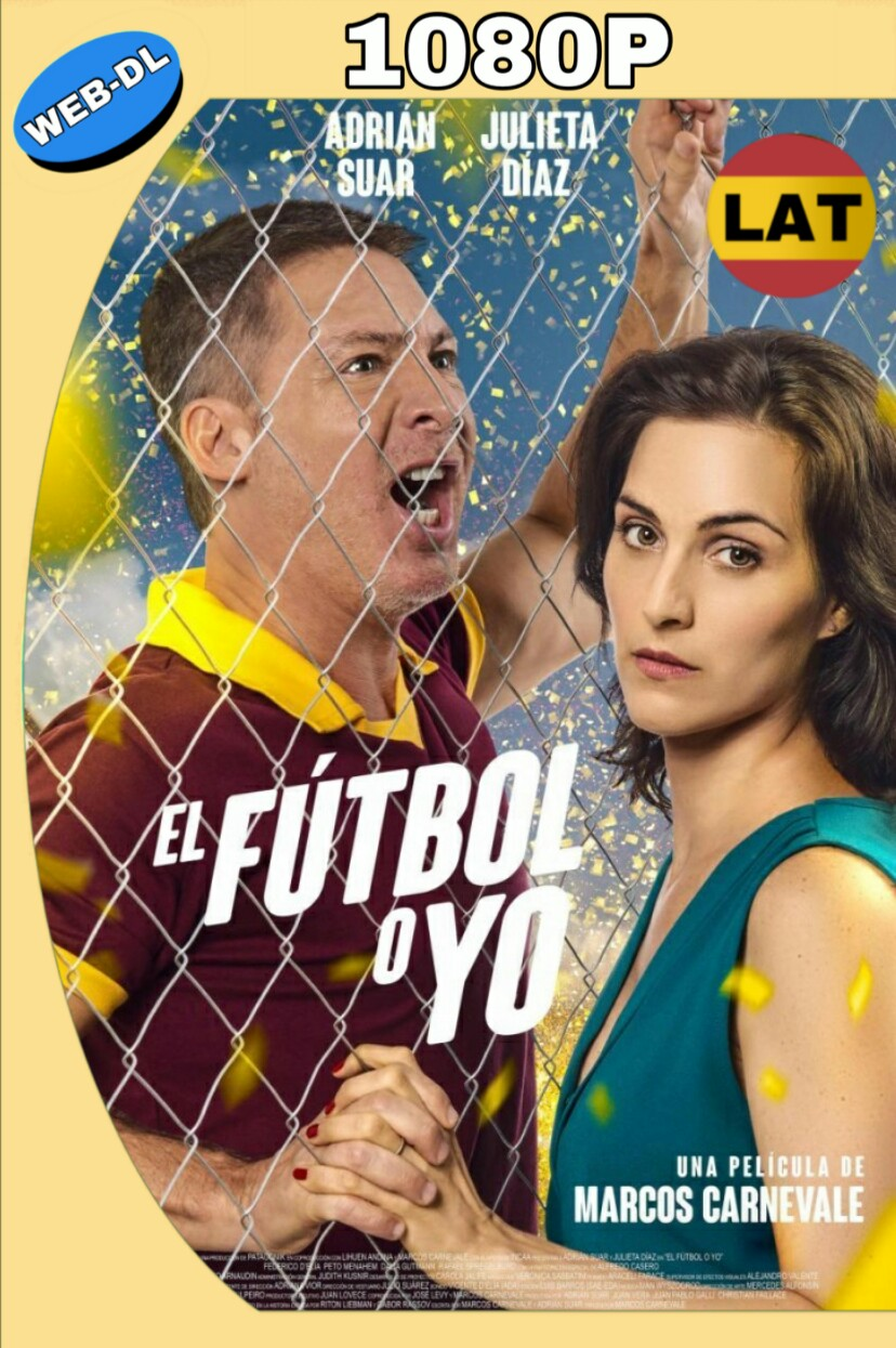 EL FÚTBOL O YO (2017) HD WEB-DL 1080P LATINO MKV