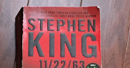 Book Review: 11 22 63 by Stephen King