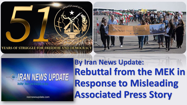 Rebuttal from the MEK in Response to Misleading Associated Press Story