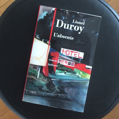 L'absente - Lionel Duroy